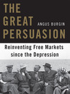 The Great Persuasion (MP3): Reinventing Free Markets Since the Depression